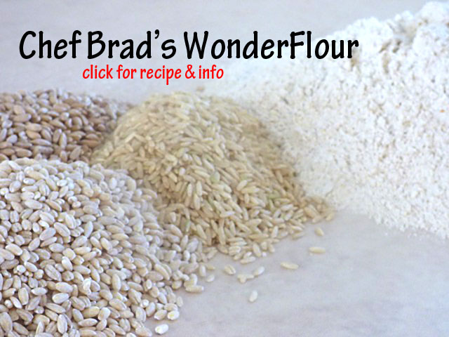 WonderFlour, Chef Brad's Whole Grain all-purpose flour